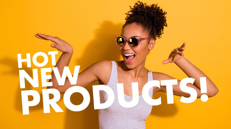 המוצרים הכי חדשים והכי חמים